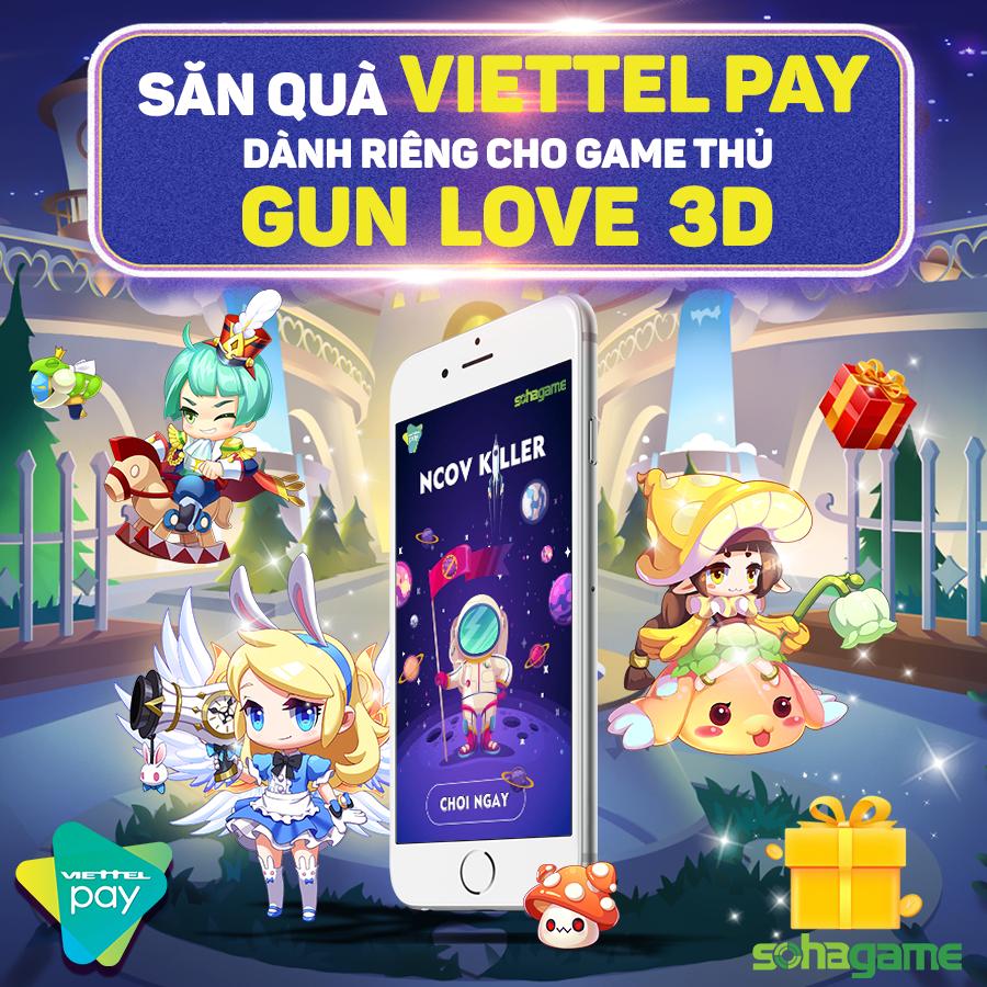 [Sự Kiện] SĂN QUÀ VIETTEL PAY - ĐỘC QUYỀN dành cho game thủ Gun Love - 1