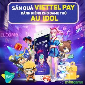 SĂN QUÀ VIETTEL PAY - ĐỘC QUYỀN dành cho game thủ SohaGame