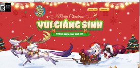 [Sự Kiện] Merry Christmas - Vui Giáng Sinh Rinh Quà Xịn Cùng Tân Trường Sinh Quyết